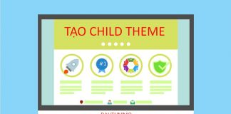Hướng dẫn cách tạo child theme cho Wordpress