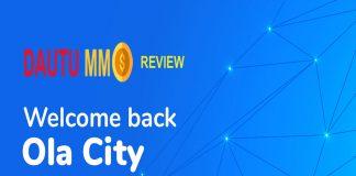 Ola City (Ola Network) là gì? Cách kiếm tiền ra sao? Review A-Z!