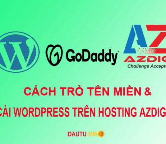 Hướng dẫn trỏ tên miền và cài đặt Wordpress trên Hosting AZdigi